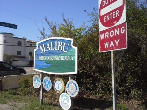 Malibu :)